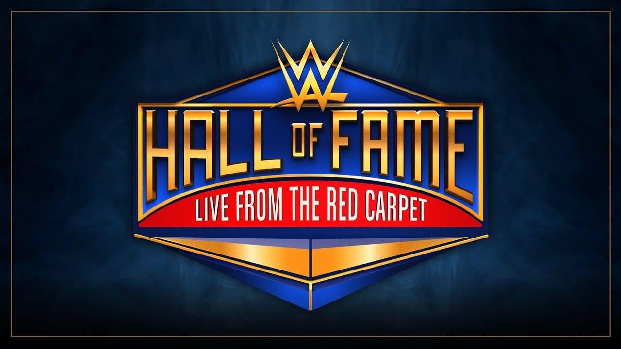 WWE Hall of Fame Red Carpet & Backstage Videos