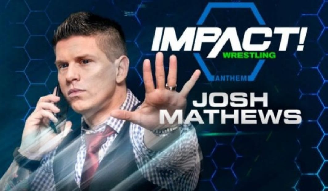 josh mathews impact wrestling