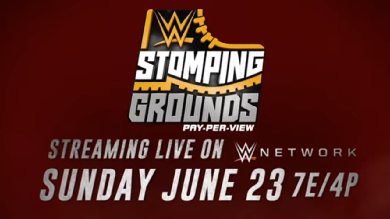 What to Expect at Tonight's WWE Stomping Grounds Event