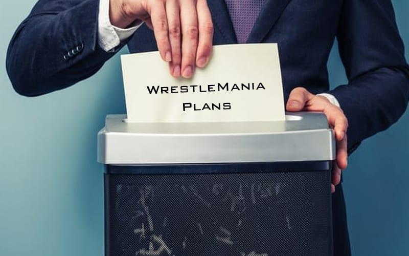 WrestleMania-Plans-Nixed