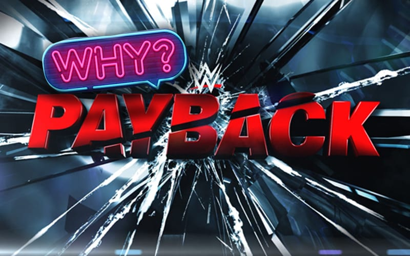 payback-why-wwe