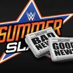 summerslam-bad-news-good-news