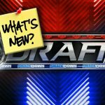 whats-new-wwe-draft-42