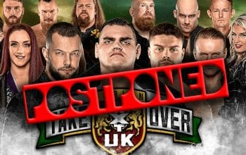 WWE Reschedules NXT UK TakeOver: Dublin To 2021