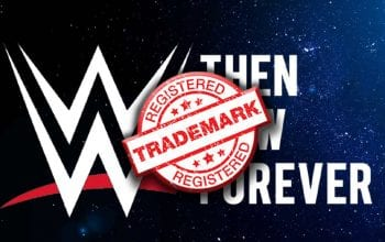 WWE Locks Down 'Then Now Forever' With New Trademark