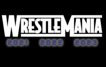 WWE Announces WrestleMania Locations For Next Three Years