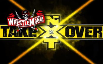 WWE Seemingly Confirms WrestleMania Week NXT TakeOver Special