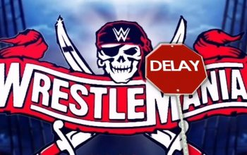 WrestleMania Event Might Be Delayed Due To Storms